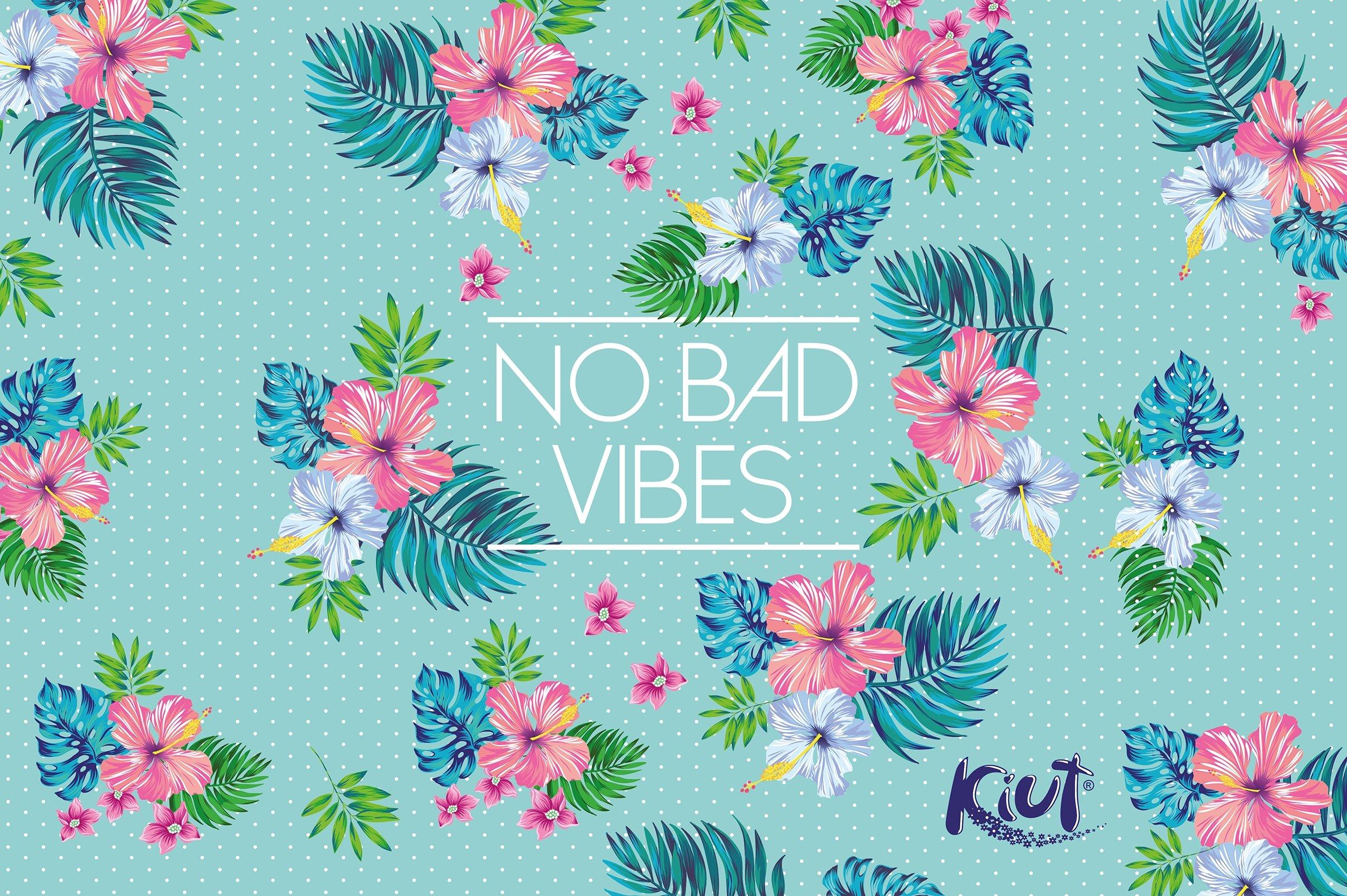 Wallpaper Kiut Flowers, No bad vibes